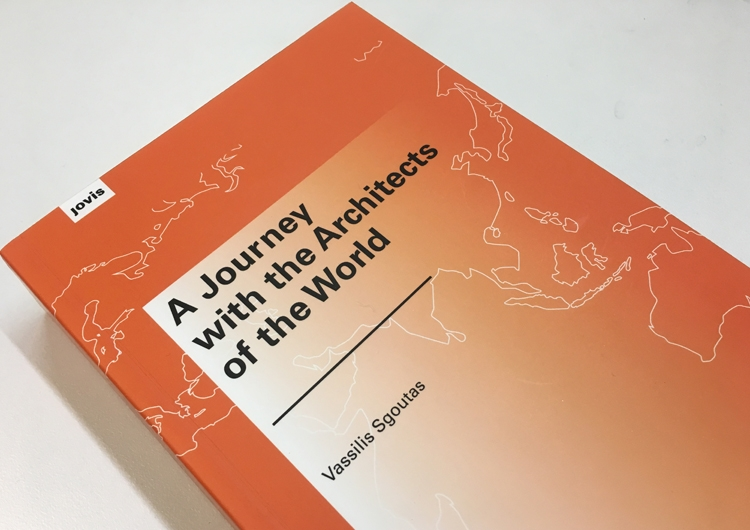 "Book Launce: Vassilis Sgoutas ""A Journey with the Architects of the World"""